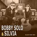 Blues for Two - Bobby Solo & Silvia. Un viaggio nel meglio del blues, cantato con la voce unica e profonda di Bobby Solo.