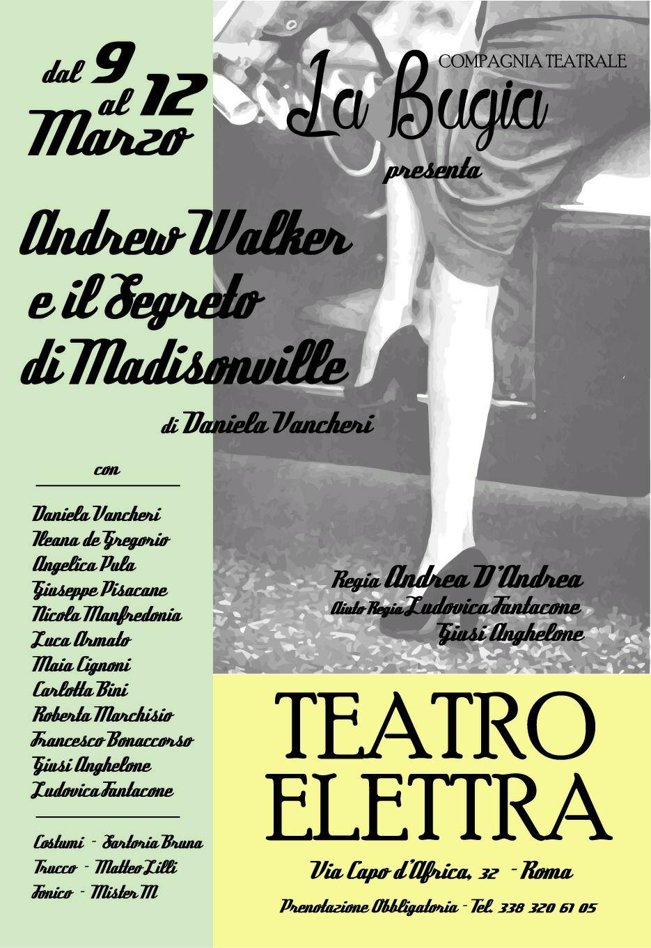 ANDREW WALKER E IL SEGRETO DI MADISONVILLE