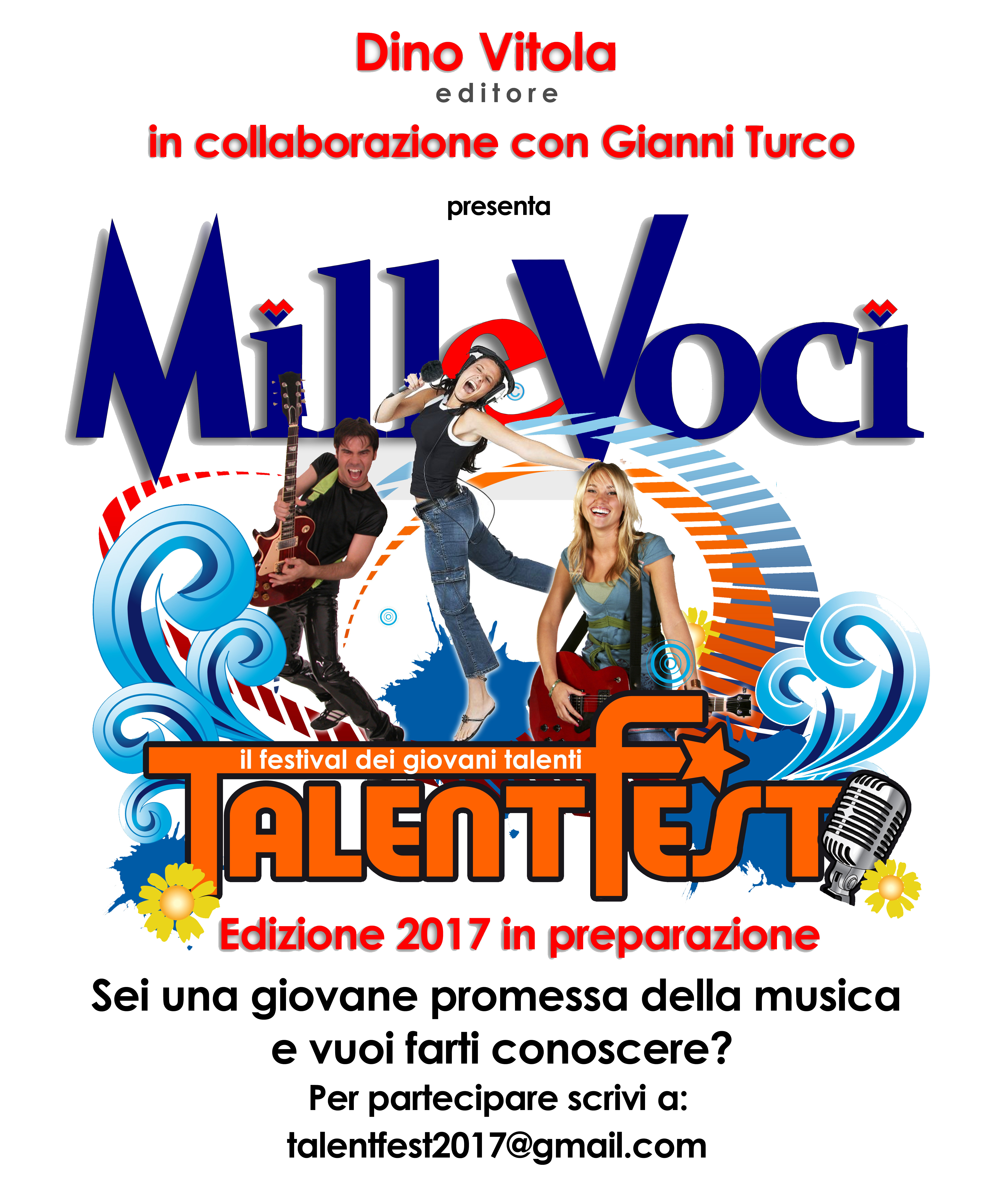 """""""TalentFest di Dino Vitola si ripete con """"MilleVoci""""di Gianni Turco, edizione 2017"""