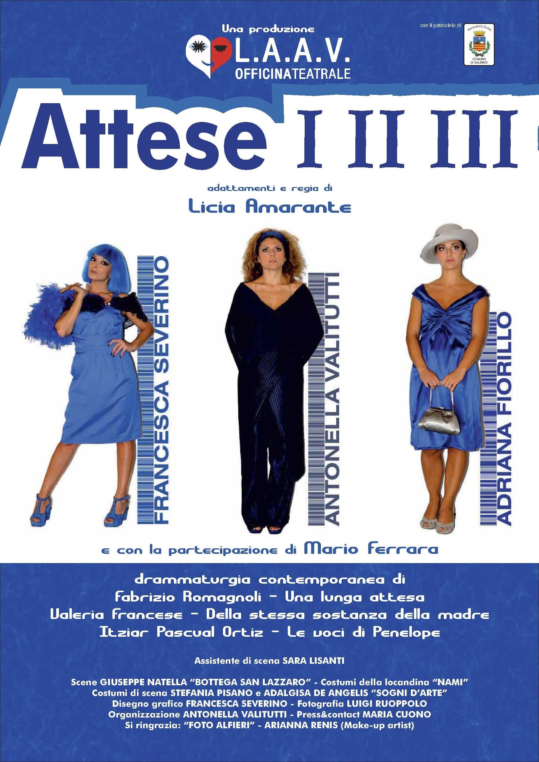 ANNULLATA LA MESSA IN SCENA DI ATTESE I II III