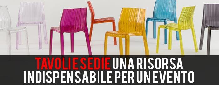 Sedie e tavoli per eventi, modelli, curiosità e vantaggi tra i modelli