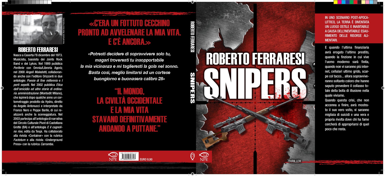 Snipers: visione post-apocalittica per il nuovo libro di Roberto Ferraresi- NPE editore