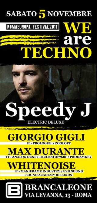 Speedy J @ We Are Techno con Max Durante