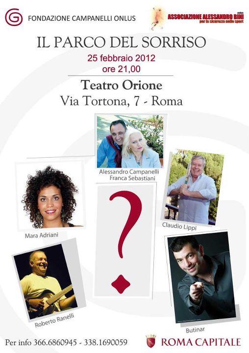 25 Febbraio 2012 - Il Parco del Sorriso al Teatro Orione di Roma
