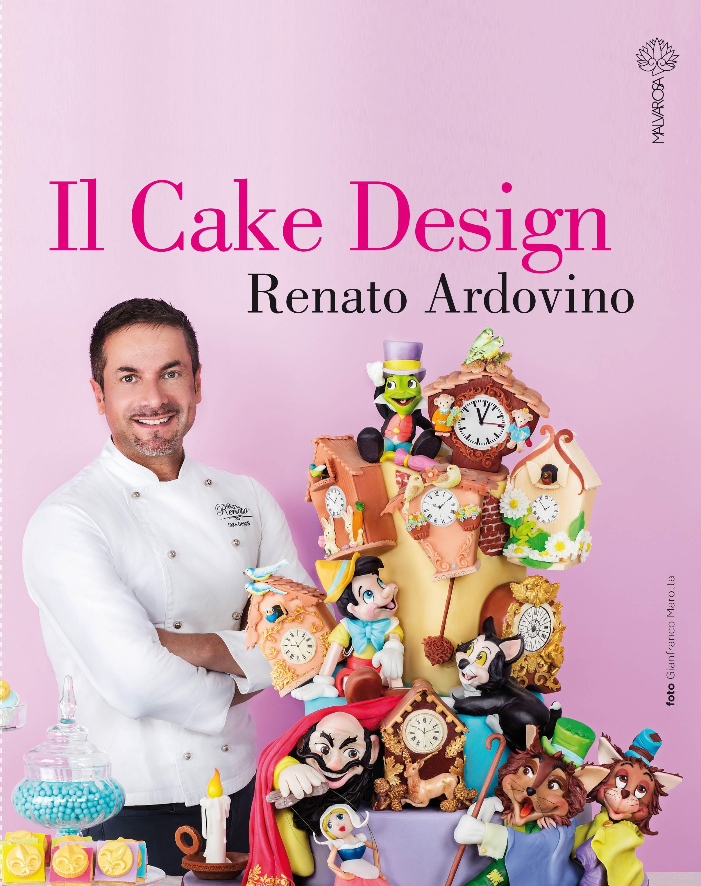 Il Cake Design Renato Ardovino Libro :