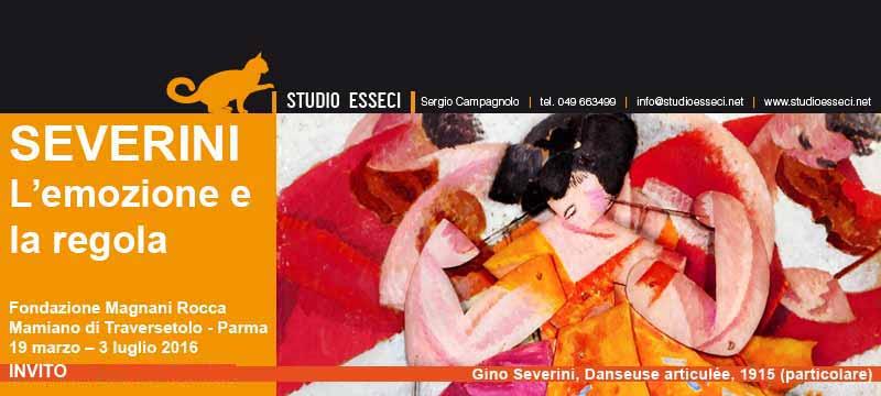 SEVERINI. L'emozione e la regola. Fondazione Magnani Rocca, Mamiano di Traversetolo (Parma)
